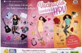 Campanha de vacinação contra HPV terá início a partir de março