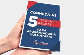 Alagoas Previdência lança cartilha sobre regras de aposentadoria voluntária
