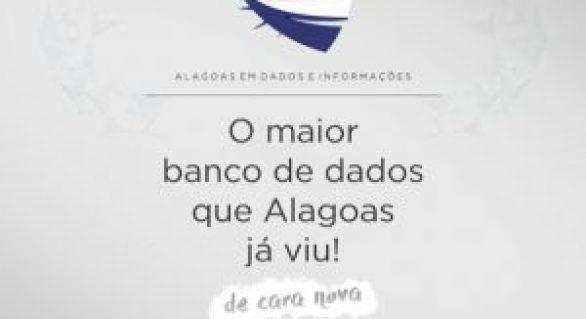 Governo lança versão do Portal Alagoas em Dados e Informações