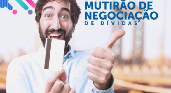 Estado promove mutirão de negociação para quitar dívidas de consumidores