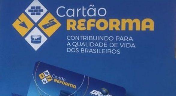Novo edital para Cartão Reforma deve ser publicado em 15 de fevereiro