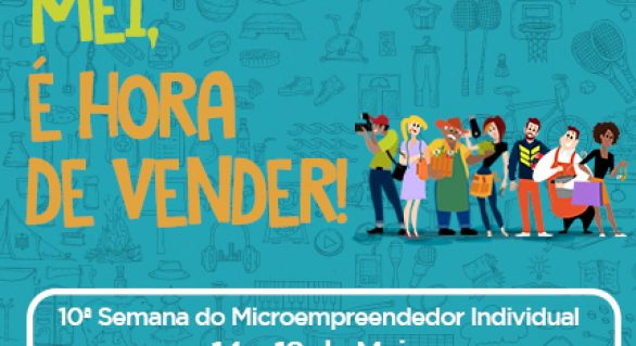 Sebrae realiza a 10ª Semana do Microempreendedor Individual em AL