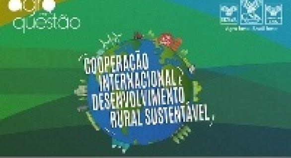 Fundos para o desenvolvimento sustentável serão apresentados no Agro em Questão