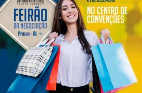 Procon Alagoas realiza feirão de negociação de dívidas a partir do dia 29