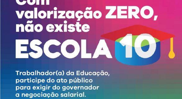 Sem reajuste, professores farão protesto na porta do Palácio dos Palmares