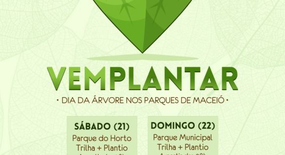 Ações nos parques de Maceió serão realizadas no dia da árvore