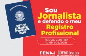 Jornalistas brasileiros se mobilizam no Dia de Luta contra a MP 905/2019