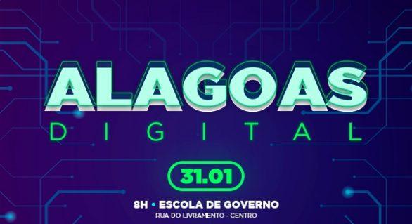 Governo lança Alagoas Digital na sexta-feira (31)