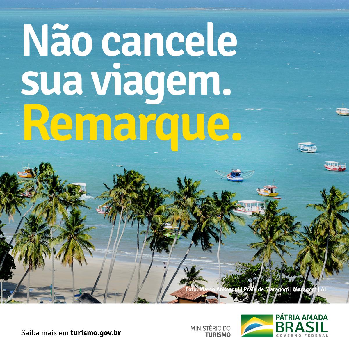 Ministério do Turismo lança campanha: Não Cancele, Remarque!