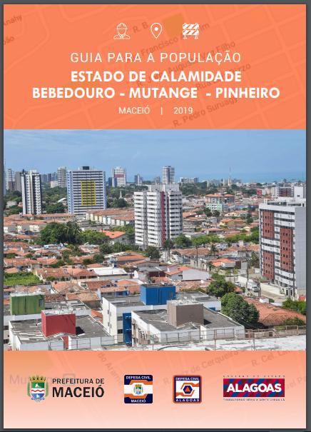 Defesa civil distribui  guia com informações úteis para os moradores de Bebedouro, Mutange e Pinheiro