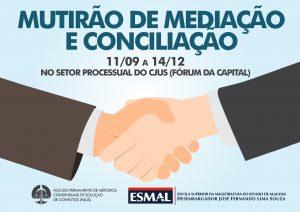 Mutirão de mediação e conciliação irá realizar 2.600 audiências