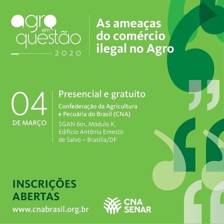 CNA promove debate sobre comércio ilegal no agro